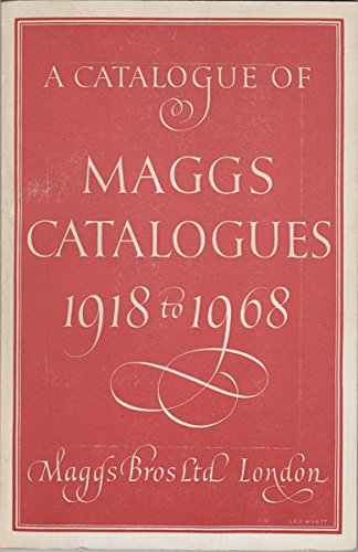 A catalogue of Maggs catalogues 1918-1968: Bros, Maggs