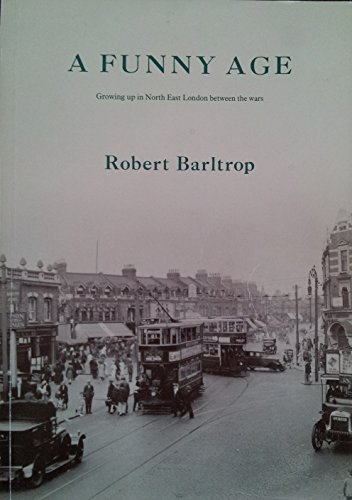 A funny age (Growing up in North: Barltrop, Robert