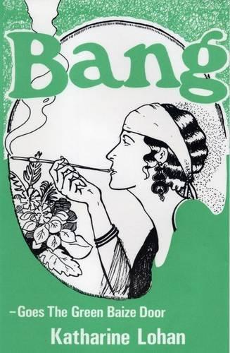 Bang Goes the Green Baize Door: Lohan, Katharine