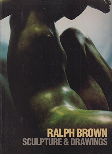 9780901981387: Ralph Brown Sculpture and Drawings