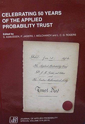 Celebrating 50 Years of the Applied Probability Trust: S. Asmussen, P. Jagers, I. Molchanov, C. G. ...