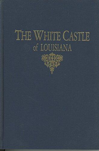 9780902019096: The White Castle of Louisiana
