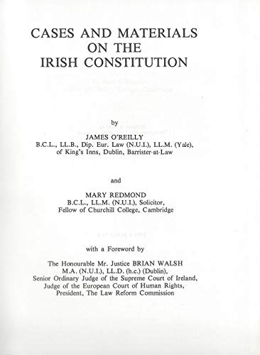 Cases and materials on the Irish constitution (0902027158) by James O'Reilly