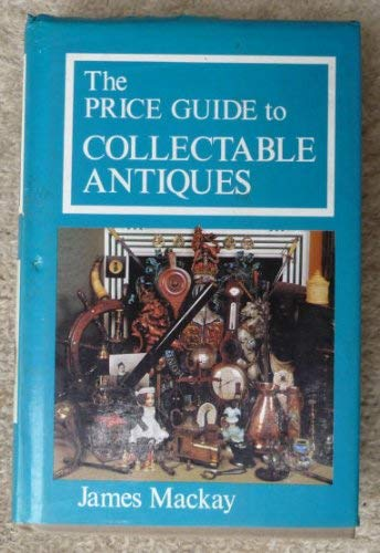 The Price Guide to Collectable Antiques.