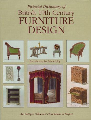 Pictorial Dictionary of British 19th Century Furniture Design: Joy, Edward