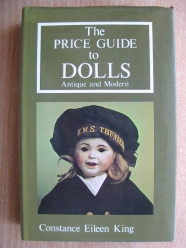 9780902028609: The Price Guide to Dolls: Antique and Modern