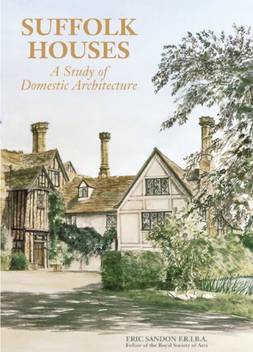 9780902028685: Suffolk Houses (Study of Domestic Architecture)