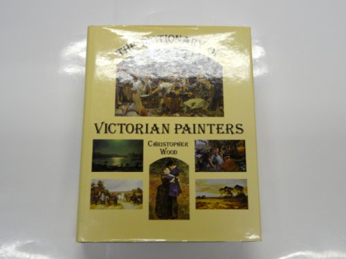 9780902028722: Dictionary of Victorian Painters (Dictionary of British Art)