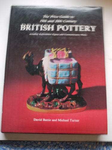 9780902028807: Price Guide to 19th and 20th Century British Pottery: Including Staffordshire Figures and Commemorative Wares