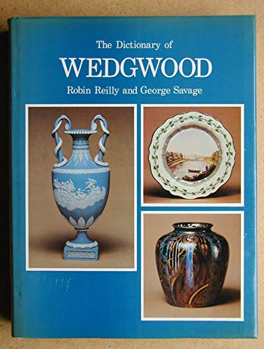 Dictionary of Wedgwood.: SAVAGE, GEORGE