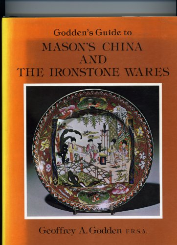 9780902028869: Godden's Guide to Mason's China and the Ironstone Wares