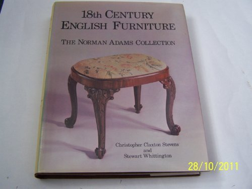 9780902028883: 18th Century English Furniture the Norman Adams Collection