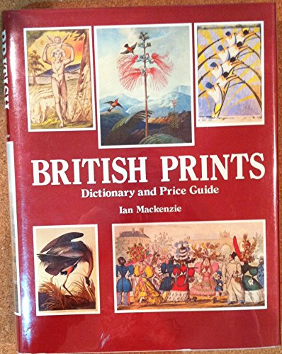 British Prints: Dictionary and Price Guide (First UK Edition)