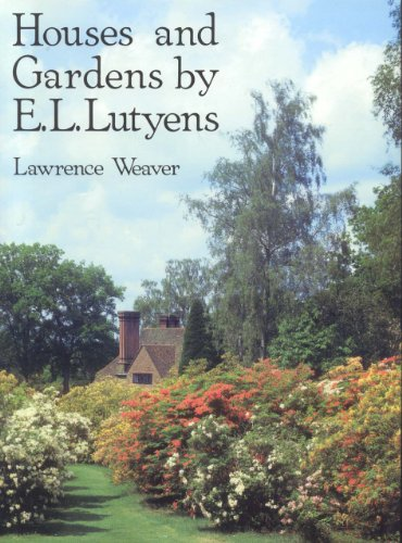 Houses and Gardens By E.L. Lutyens: Weaver, Lawrence