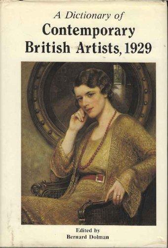 Dictionary of Contemporary British Artists 1929: Dolman, Bernard