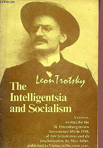 Intelligentsia and Socialism (0902030582) by Trotskii, L.