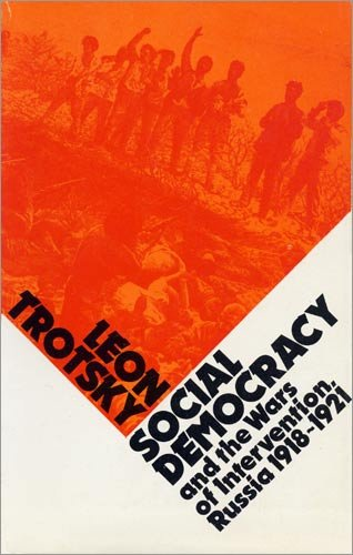 9780902030701: Social Democracy and Wars of Intervention in Russia, 1918-21