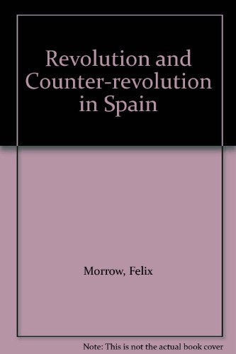 9780902030794: Revolution and Counter-revolution in Spain