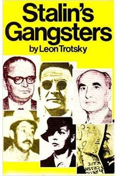 Stalin's Gangsters (0902030914) by Trotskii, L.