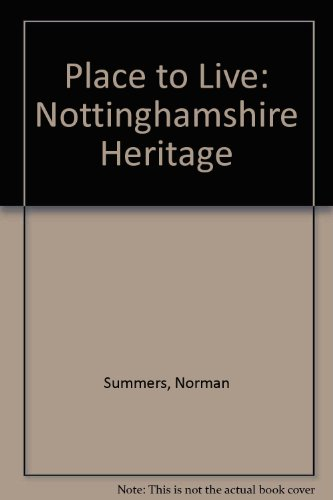 A Place to Live: The Nottinghamshire Heritage: Summers Norman