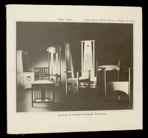 Charles Rennie Mackintosh as a designer of chairs. (Introduction by Andrew McLaren Young). (3. En...