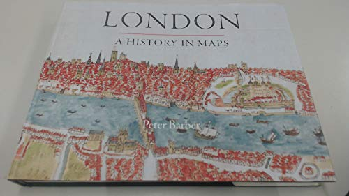 9780902087606: London a History in Maps (London Topographical Society Publication)