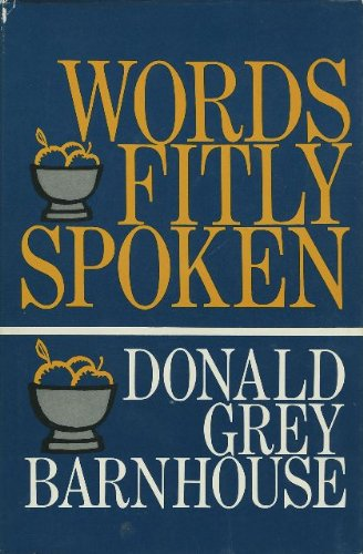 Words Fitly Spoken (0902088106) by D.G. Barnhouse