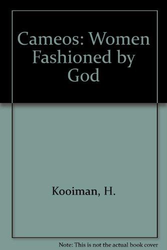 Cameos: Women Fashioned by God: Helen Kooiman