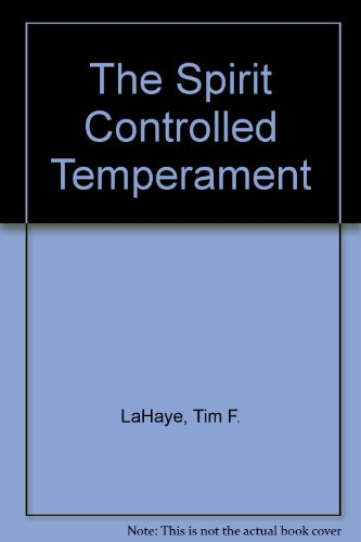 9780902088368: The Spirit Controlled Temperament