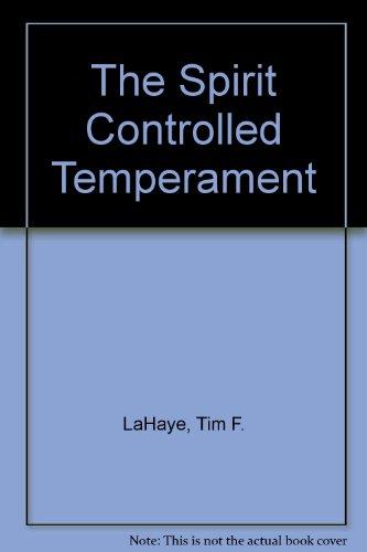 9780902088368: The Spirit Controlled Temperament