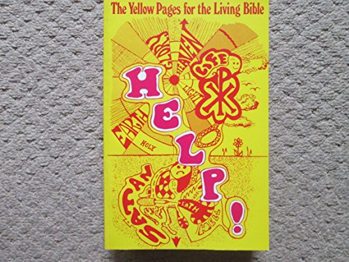 Help!: Yellow Pages from the Living Bible: R. and C.