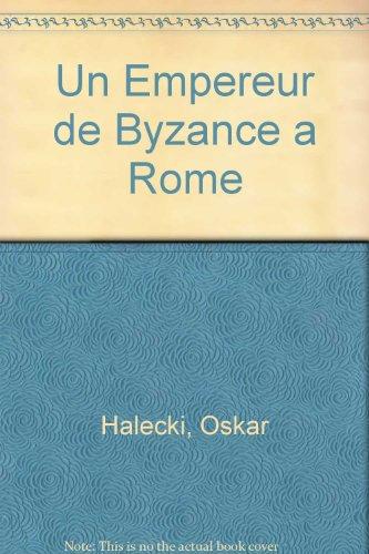 9780902089334: Un Empereur de Byzance a Rome