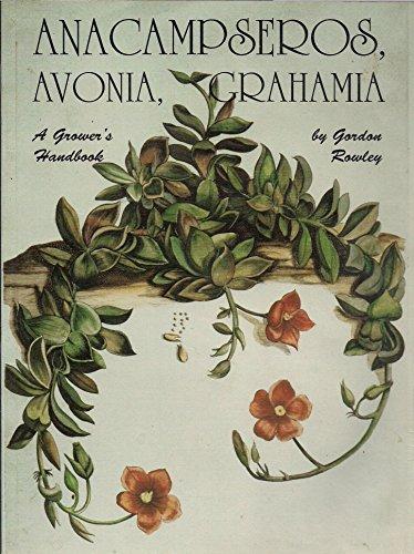 9780902099296: Anacampseros, Avonia, Grahamia: A Grower's Handbook