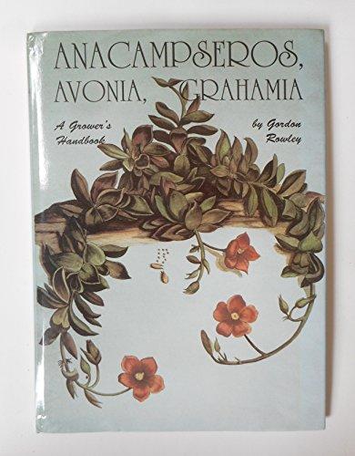 9780902099340: Anacampseros, Avonia, Grahamia: A Grower's Handbook