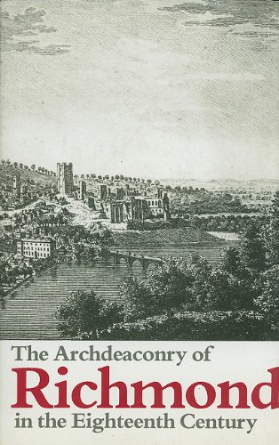 The Archdeaconry of Richmond in the Eighteenth Century, Bishop Gastrell's