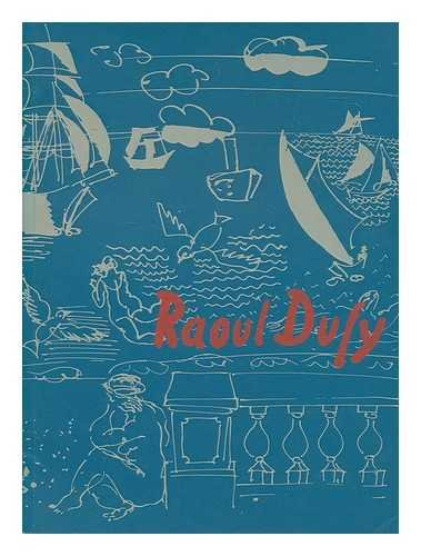 Raoul Dufy, 1877-1953: [catalogue of an exhibition held at] Wildenstein, . 2-30 October 1975: ...