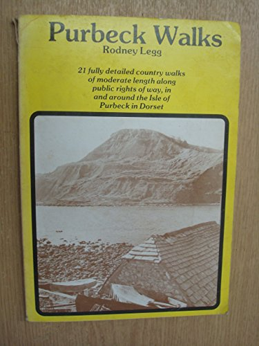 9780902129474: Purbeck Walks: 21 Country Walks on Public Paths in the Isle of Purbeck, Dorset