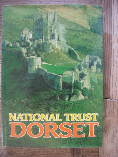 National Trust Dorset (9780902129757) by Rodney Legg; Colin Graham