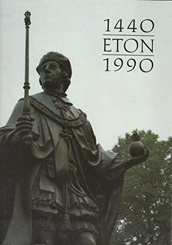 Eton, 1440-1990: Portrait, programme and catalogue: Eton College