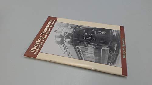 Ilkeston Tramways: Derbyshire's First Electric Tramway
