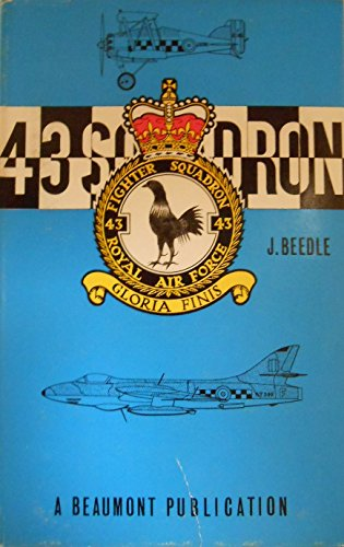 9780902230040: 43(F) Squadron: History of the Fighting Cocks, 1916-84