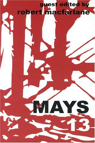 MAYS 13 - The May Anthologies 2005: Robert McFarlane, Jonathan