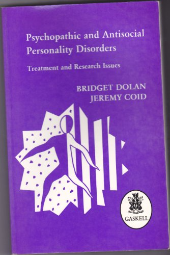 9780902241664: Psychopathic and Antisocial Personality Disorders: Treatment and Research Issues