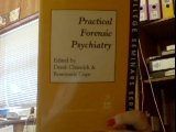 Seminars in Practical Forensic Psychiatry: Ed. Chiswick, Derek & Cope, Rosemarie