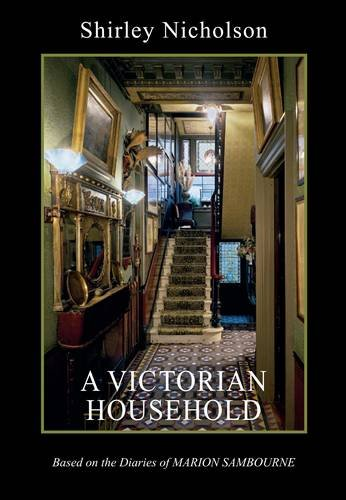 9780902242784: A Victorian Household: Based on the Diaries of Marion Sambourne