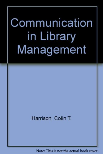 Communication in Library Management: Colin Thomas Harrison