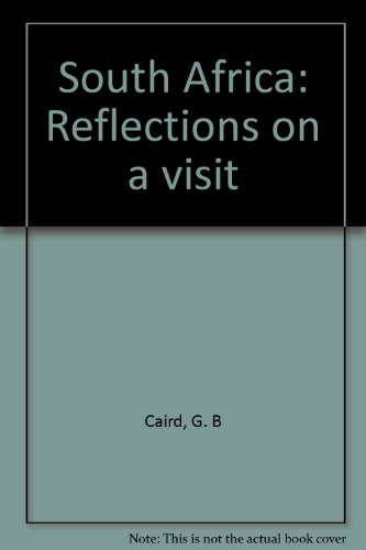 South Africa: Reflections on a visit (9780902256255) by G. B Caird