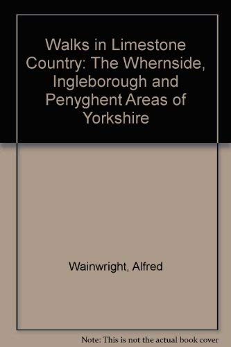 9780902272019: Walks in Limestone Country: The Whernside, Ingleborough and Penyghent Areas of Yorkshire