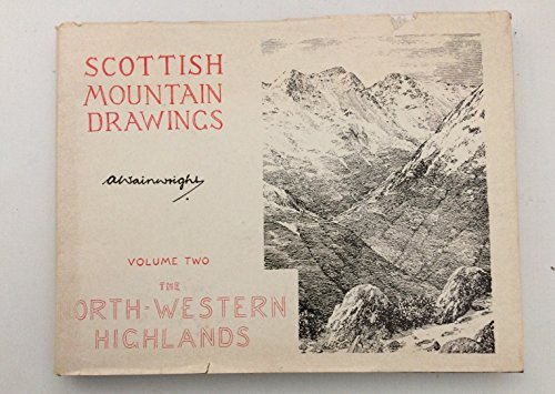9780902272217: Scottish Mountain Drawings: The North Western Highlands v. 2