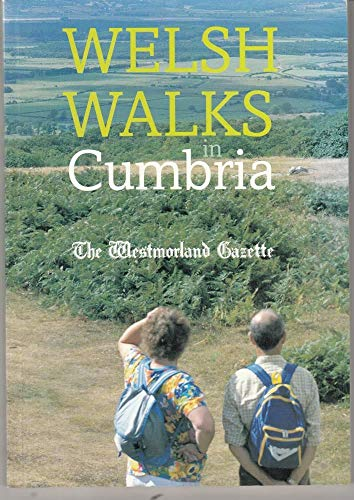 Welsh Walks in Cumbria.
